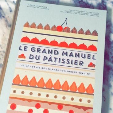 Grand Manuel du Pâtissier Marabout